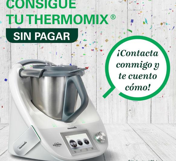 Consigue una Thermomix® gratis