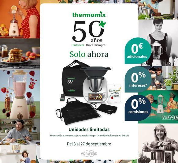 50 ANIVERSARIO Thermomix® ENTONCES,AHORA Y SIEMPRE